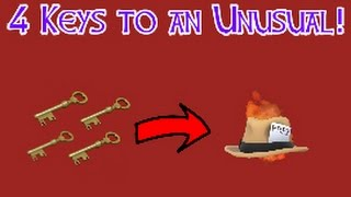 4 Keys to an Unusual! TF2 Trading Series- Episode 1