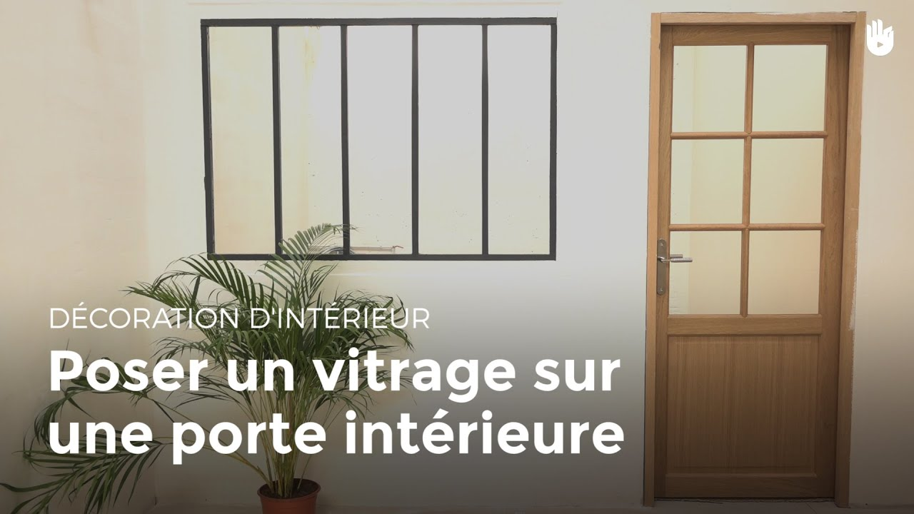 poser un vitrage sur une porte int rieure bricolage youtube. Black Bedroom Furniture Sets. Home Design Ideas