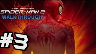 The Amazing Spider-Man 2 Walkthrough Part 3 The Shocker