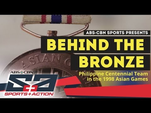 Behind The Bronze: The story of the Philippine Centennial Team's 1998 Asiad