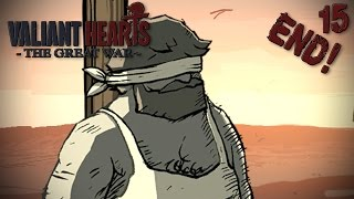 No! It Can't End Like This!   Valiant Hearts: The Great War | Part 15 (end)
