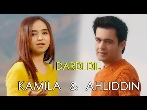 Ahliddini Fahriddin & Kamila - Dardi Dil / Ахлиддини Фахридин ва Камила - Дарди  дил