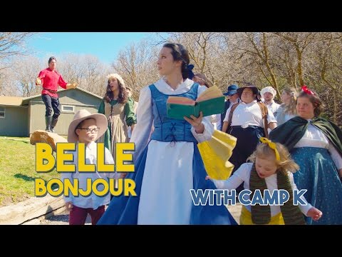Bonjour - Belle in Real Life featuring Camp K from Beauty and the Beast