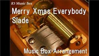 Merry Xmas Everybody/Slade [Music Box]