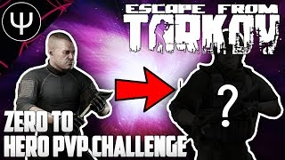 Escape From Tarkov — Zero to Hero Challenge PvP Gameplay?!