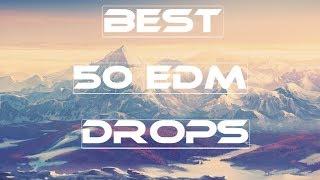 Top 50 Edm Drops (2017)