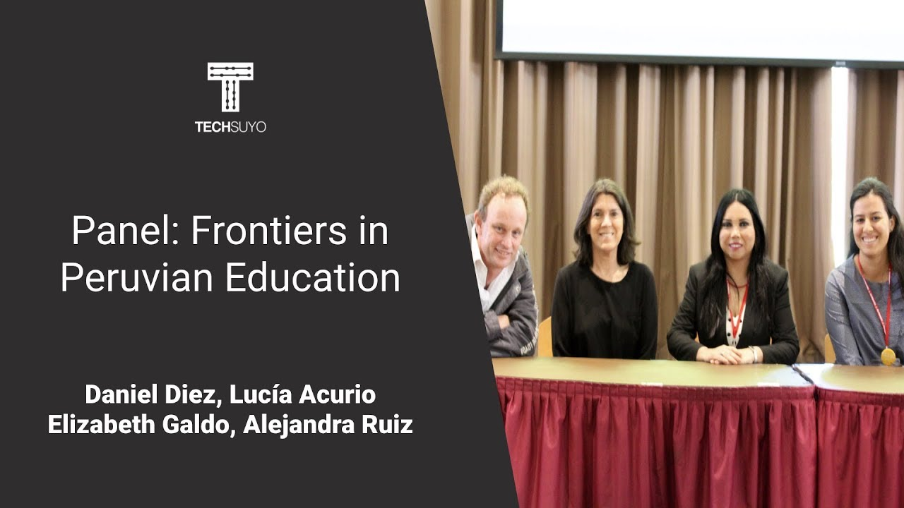 Panel: Frontiers in Peruvian Education
