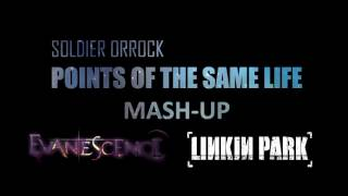"""Evanescence Vs. Linkin Park - """"Points Of The Same Life"""" 