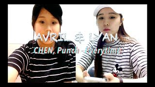 CHEN, Punch - Everytime cover | Lyan & Avril ♪