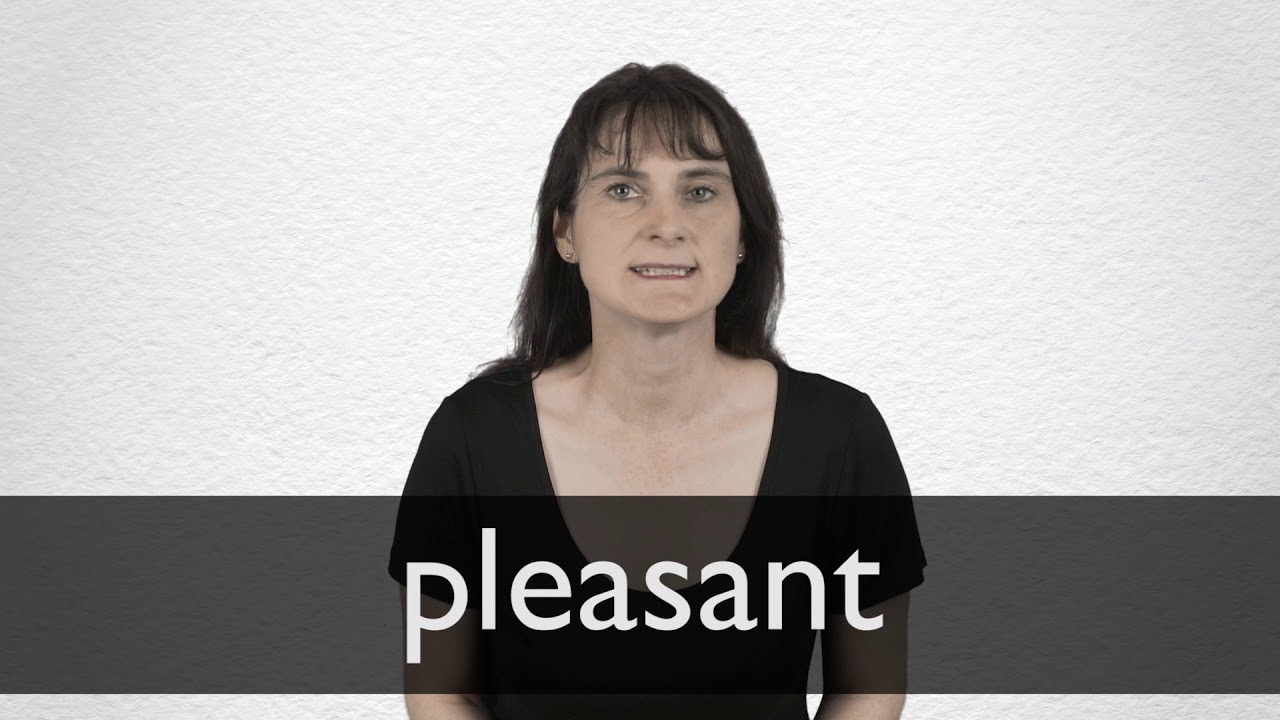 How to pronounce PLEASANT in British English