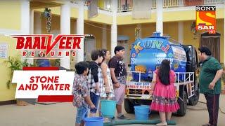 Bharat Nagar में हुआ Water Shortage  - Baalveer Returns - Stone and Water Thumb