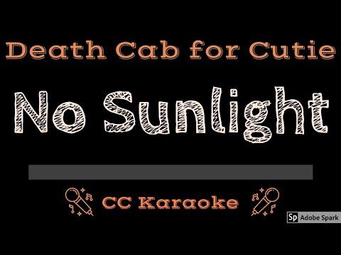 Death Cab For Cutie   No Sunlight CC Karaoke Instrumental