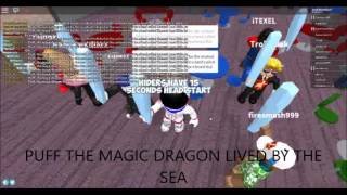 Spamming Puff The Magic Dragon Lyrics in Roblox!
