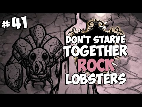 Rock Lobsters & More Cave Exploration - Don't Starve Togethe