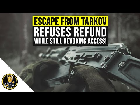 Escape From Tarkov Developer Refuses Refund And REMOVES Game From Account! (Battlestate Games)