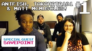 ANTFISH, TAKAHATA101 & MATT MCMUSCLES play BERSERK WARRIORS w/ Creed! Pt 1 — Special Guest Savepoint