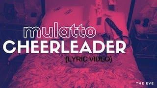 Cheerleader (Lyric Video) - Mulatto
