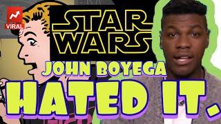 JOHN BOYEGA hates DISNEY STAR WARS!!  And no wonder!!