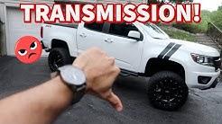 17-19 Chevy Colorado Transmission Problems!