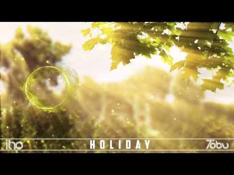 Itro & Tobu - Holiday