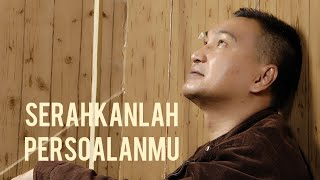 Download Lagu LAGU ROHANI - SERAHKANLAH PERSOALANMU - RUDY LOHO (VIDEO LYRIC OFFICIAL) mp3