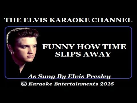 Elvis Karaoke Funny How Time Slips Away MSG Live Version