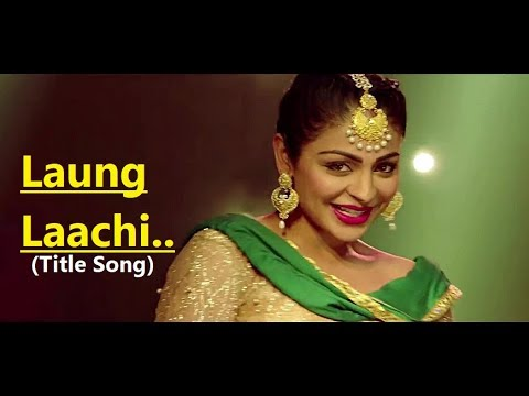 Laung Laachi Title Song Mannat Noor | New Punjabi Song
