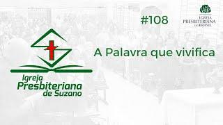 06/08/20 - A Palavra que vivifica - Sl.119.50