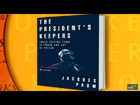 Official launch of Jacques Pauw book, The President's Keepers