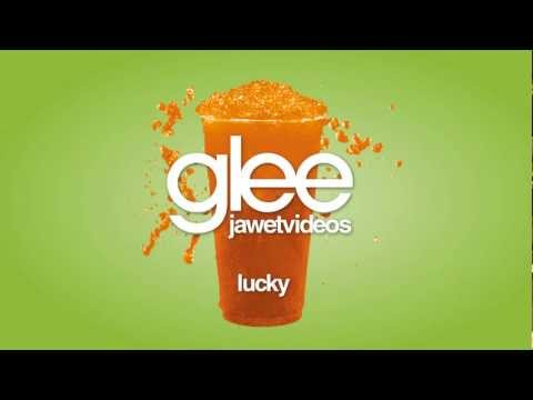 Glee Cast - Lucky (karaoke version)