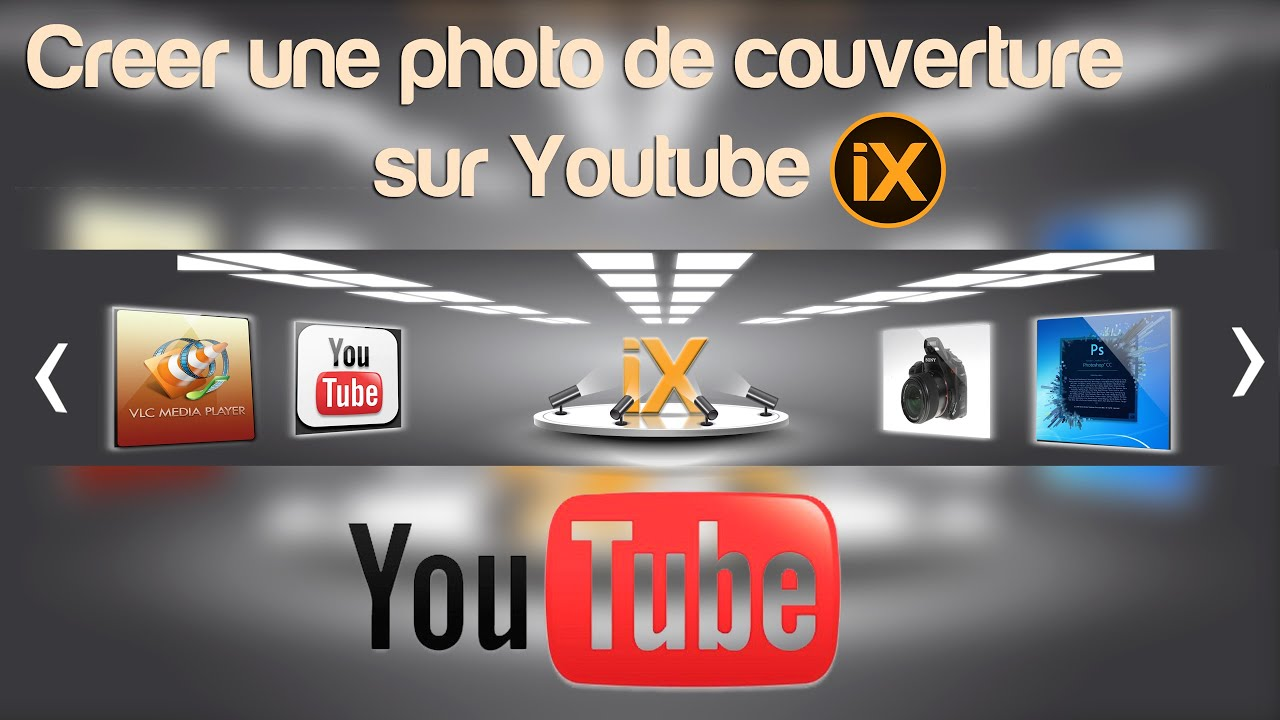comment cr u00e9er une photo de couverture youtube