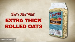 Extra Thick Rolled Oats   Bob's Red Mill
