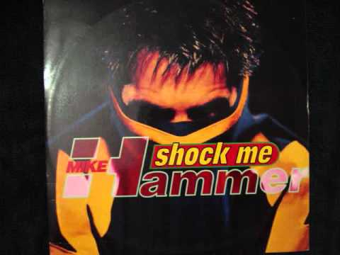 MIKE HAMMER - SHOCK ME - YouTube