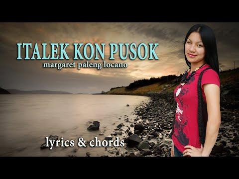 Italek Kon Pusok (with lyrics and chords) by Margaret Locano