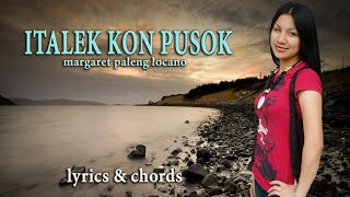 Italek Kon Pusok (w/ lyrics/chords/English Subtitles) by Margaret Locano