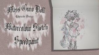 ✝️ Miss Guro Doll ✝️  Watercolour Sketch Speedpaint