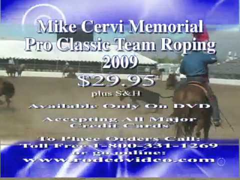 The Mike Cervi Memorial Pro Classic Team Roping 2009