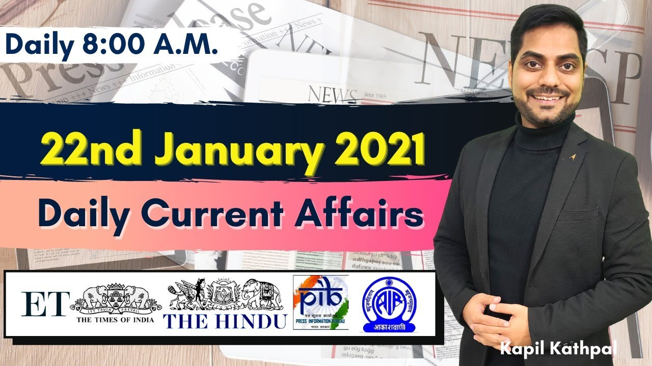 Download Daily Current Affairs | 22nd January 2021 | Bank| SSC | Railways | CET 2021 | Kapil Kathpal |