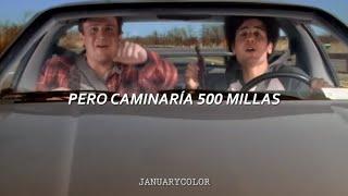 I'm Gonna Be (500 miles) - The Proclaimers │Subtitulado al español