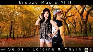 Selos - Loraine & Mhyre ( Breezy Music ) ( Beatsbyfoenineth 2014 )