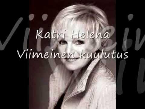 Katri Helena - Viimeinen kuulutus