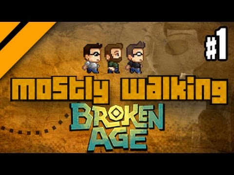 Mostly Walking - Broken Age - P1