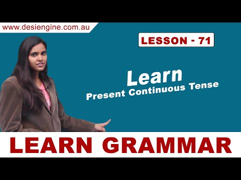 Lesson - 71 Learn Present Continuous Tense | Learn English Grammar | Desi Engine India