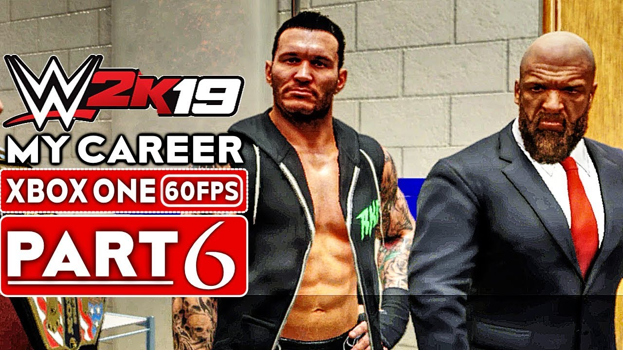 WWE 2K19 My Career Mode Gameplay Walkthrough Part 6 [1080p HD 60FPS Xbox One] - No Commentary
