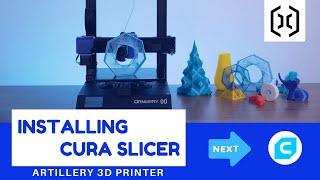 Installing Cura Slicer For Your Artillery 3D Printer