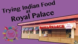 Trying Indian Food at Royal Palace in White Plains, NY