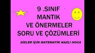 2018-2019 9.SINIF MATEMATİK MANTIK VE ÖNERMELER SORU VE ÇÖZÜMLERİ