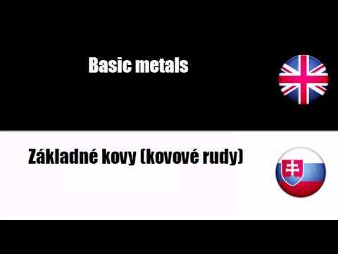 LEARN SLOVAK = Basic metals