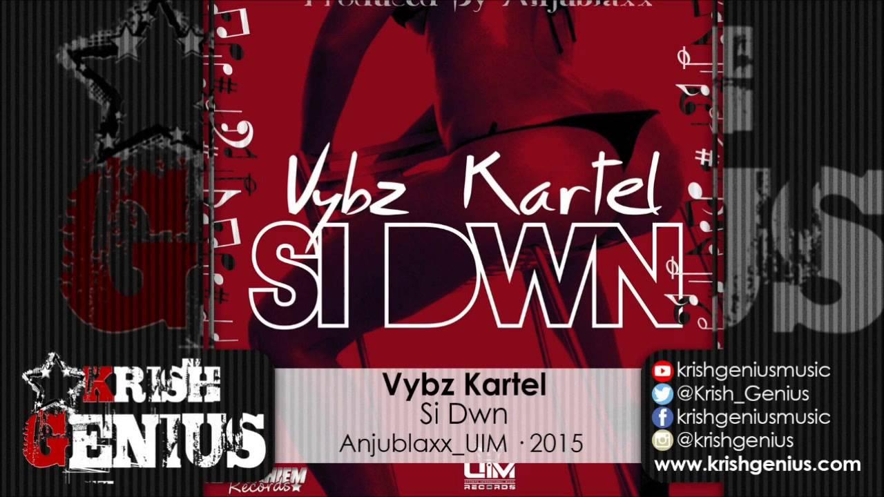 Download Vybz Kartel - Si Dwn - October 2015
