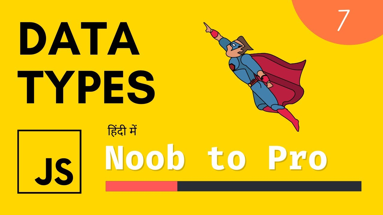 Data types: JavaScript complete course in 2021 in Hindi #7